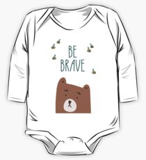 Be brave. Bear and hand written lettering motivational and inspirational poster One Piece - Long Sleeve