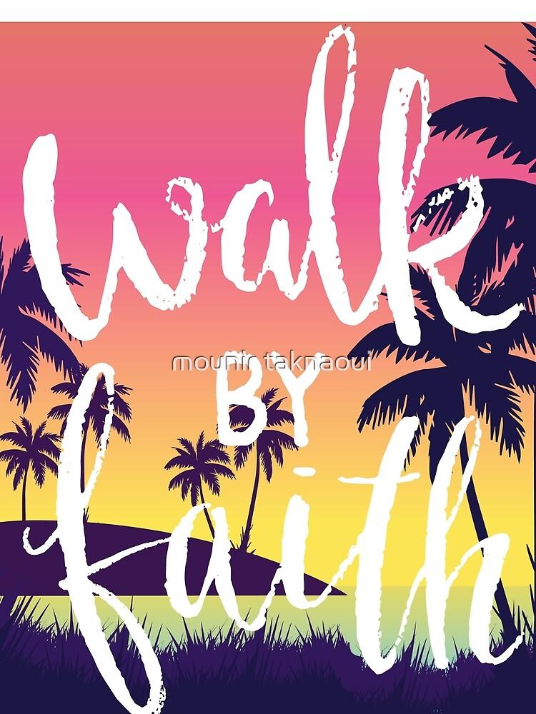walk by faith by mounir1239