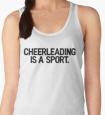 Cheerleading Is A Sport | College Frat Campus Women's Tank Top