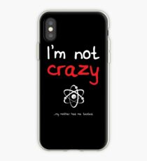 I'm not crazy - White iPhone Case