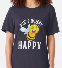 Don't Worry Be (Bee) Happy Cute Bumble Bee T-shirt Slim Fit T-Shirt