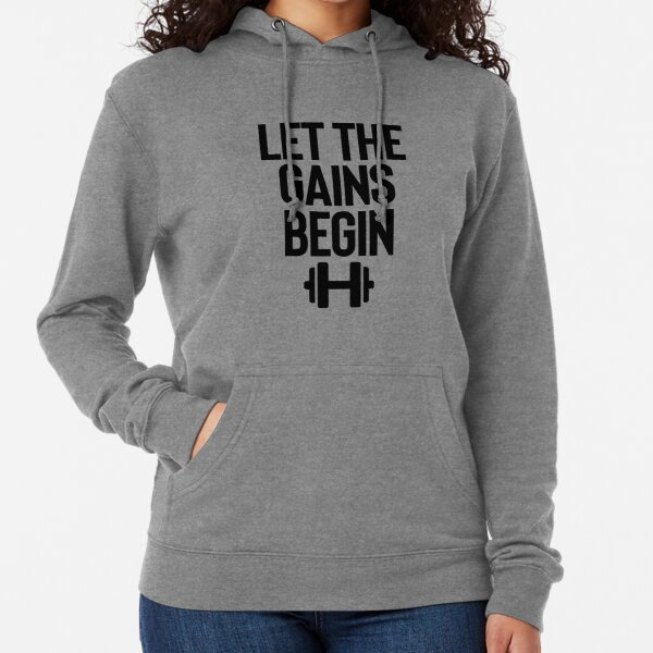 Let The Gains Begin Barbell | Gym Fitness Sports Lightweight Hoodie