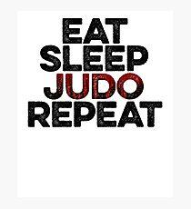 Eat Sleep Judo Repeat ! Fitness Gym Crossfit Photographic Print