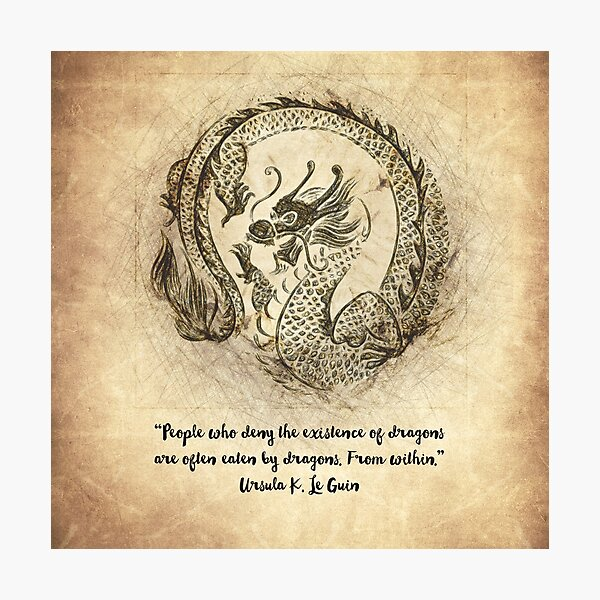 Dragon Quote Photographic Print