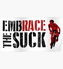 Embrace The Suck Poster