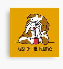 Case of the Mondays Canvas Print