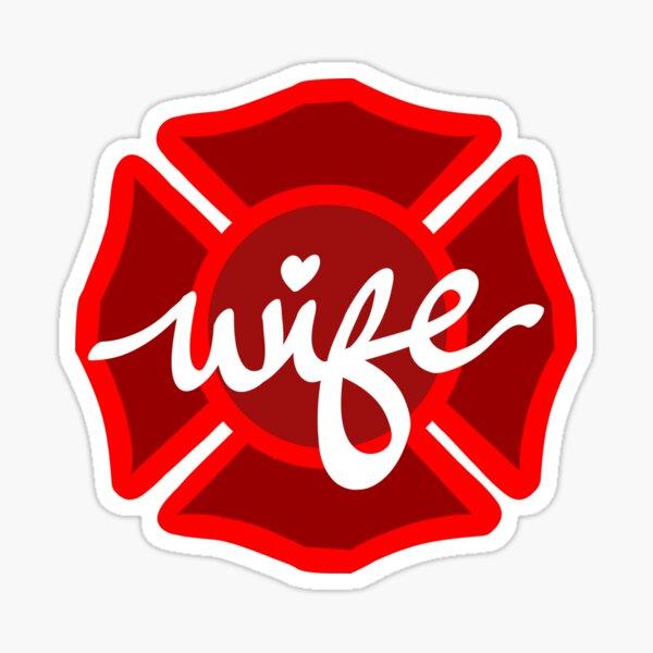 Firefighter wife Sticker