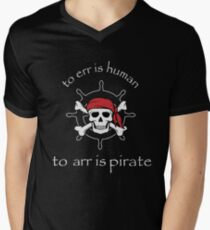 to err is human to arr is pirate Men's V-Neck T-Shirt
