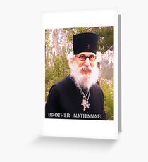 Brother Nathanael in May 2018 Greeting Card