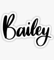 Bailey  Sticker