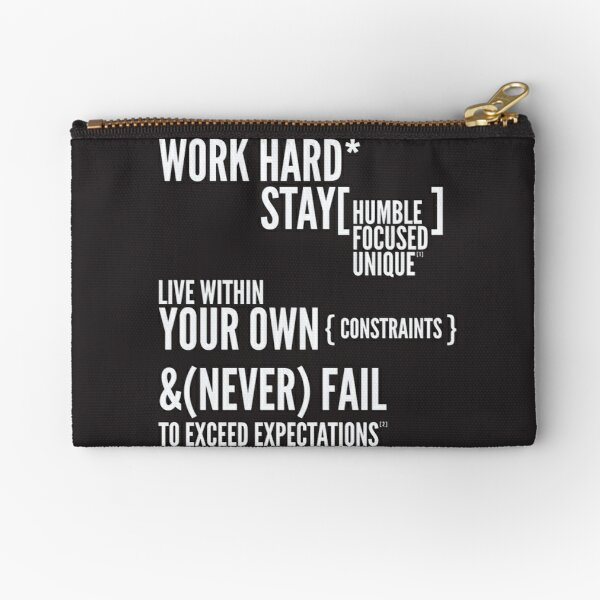 Work Hard Zipper Pouch