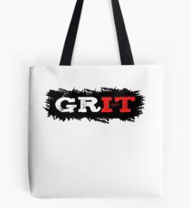 Grit, strength, endurance and toughness, you need this if you run marathon, train combat sport, body building, weight lifting or run marathon Tote Bag