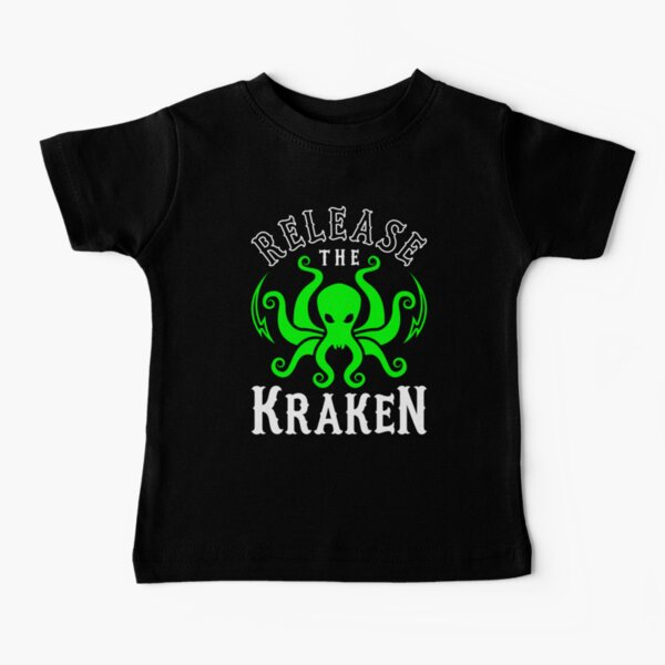 Release The Kraken Baby T-Shirt
