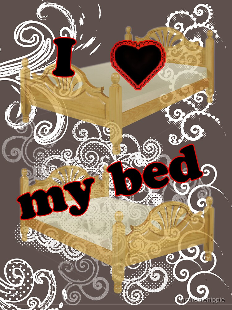 I Heart My Bed by incurablehippie