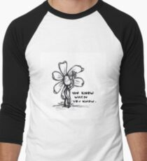 You Know When You Know Flowerkid T-Shirt