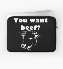 You want beef? Laptop Sleeve