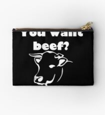 You want beef? Studio Pouch