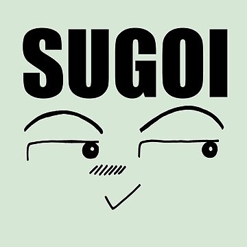 Sugoi (Great) by midorikawa