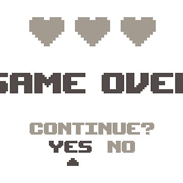 Retro Game Over - Continue? by rjzinger