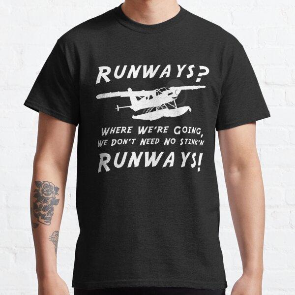 Runways? We don't need no stink'n runways! DHC-2T Turbo Beaver Floatplane Classic T-Shirt
