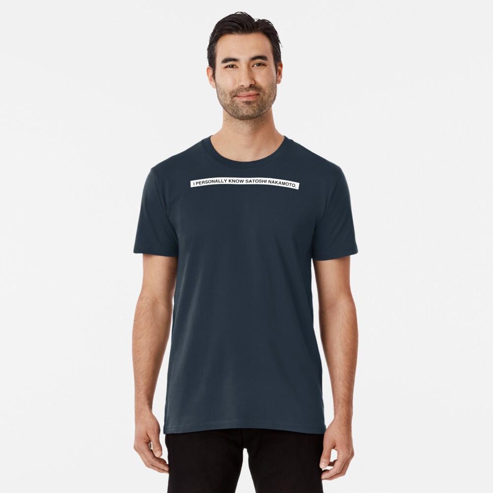 SATOSHI NAKAMOTO Premium T-Shirt