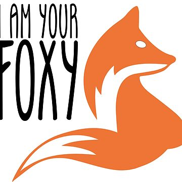 i am your foxy by wi-se-man