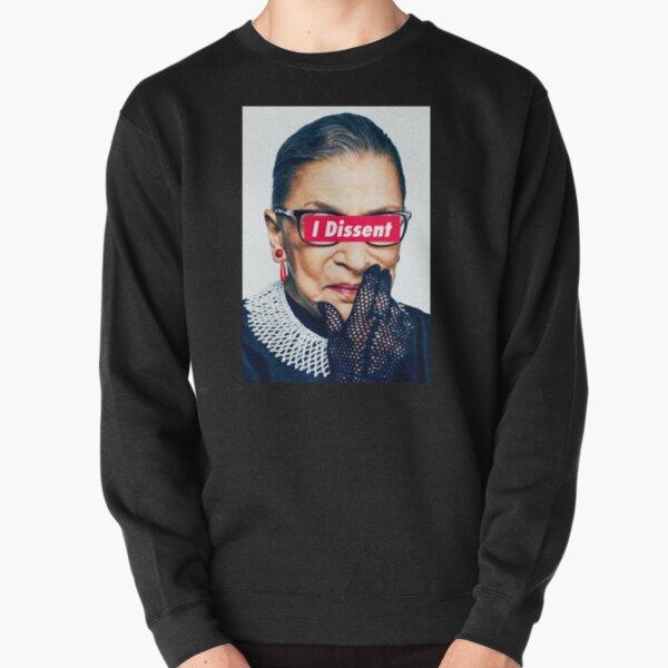 Notorious RBG - I Dissent Pullover Sweatshirt