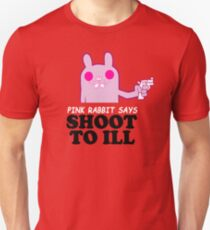 shoot to ill Unisex T-Shirt