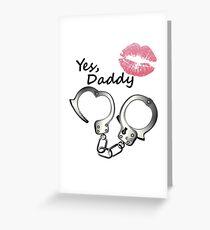 BDSM inspiriert Yes Daddy Kuss und Manschetten. Grußkarte