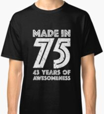 43rd Birthday Gift Adult Age 43 Year Old Men Women Classic T Shirt