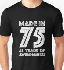 43rd Birthday Gift Adult Age 43 Year Old Men Women Unisex T Shirt