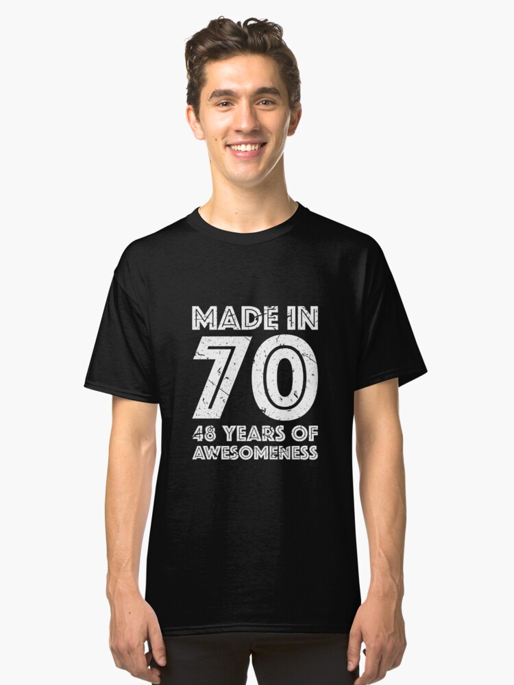 48th Birthday Gift Adult Age 48 Year Old Men Women Classic T Shirt Front