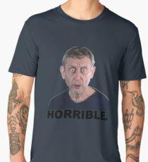 Horrible. Michael Rosen Men's Premium T-Shirt