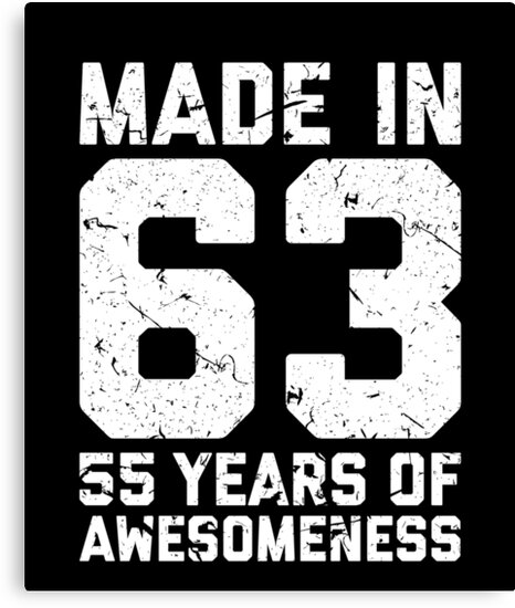 55th Birthday Gift Adult Age 55 Year Old Men Women