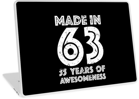 55th Birthday Gift Adult Age 55 Year Old Men Women Laptop Skins By