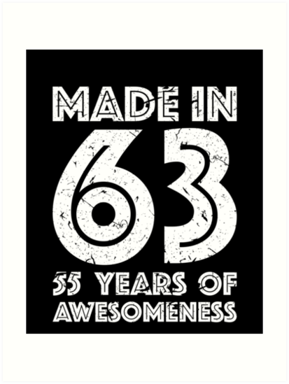 55th Birthday Gift Adult Age 55 Year Old Men Women Art Prints By