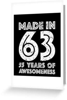 55th Birthday Gift Adult Age 55 Year Old Men Women Greeting Cards