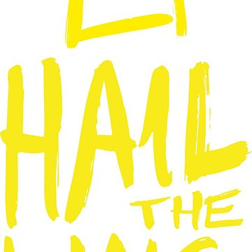Hail the King by MrPandad