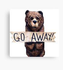 Go Away Bear Canvas Print