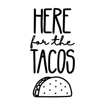 Aquí para los Tacos de its-anna
