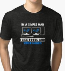 05bf677dce0 I m a simple man T Shirt Tri-blend T-Shirt