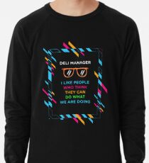 DELI MANAGER Lightweight Sweatshirt