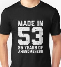 65th Birthday Gift Adult Age 65 Year Old Men Women Unisex T Shirt