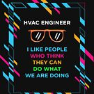 HVAC ENGINEER by zoeyecarter