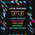 LATIN TEACHER by zoeyecarter