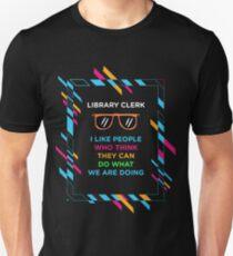 LIBRARY CLERK Unisex T-Shirt