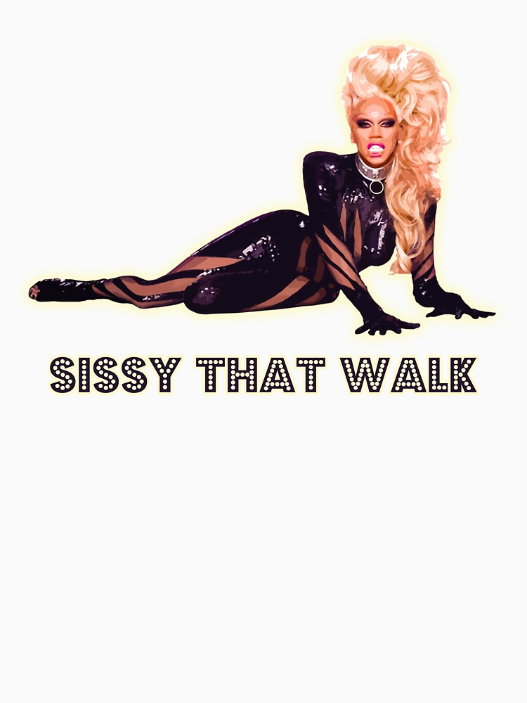 SISSY THAT WALK | Unisex T-Shirt