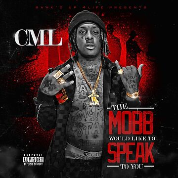 CML -MOBB WOULD LIKE TO SPEAK TO YOU by Princelefty