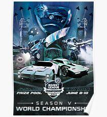 RLCS Season 5 World Championship Poster Poster