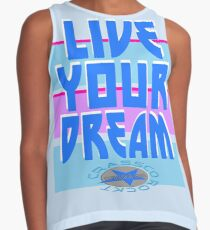 LIVE YOUR DREAM Kontrast Top